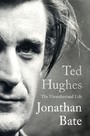 Ted Hughes - The Unauthorised Life