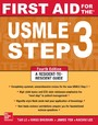First Aid for the USMLE Step 3, Fourth Edition