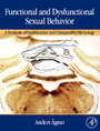 Functional and Dysfunctional Sexual Behavior - A Synthesis of Neuroscience and Comparative Psychology