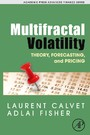 Multifractal Volatility - Theory, Forecasting, and Pricing