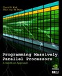 Programming Massively Parallel Processors - A Hands-on Approach