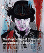 The Psychology of Criminal and Antisocial Behavior - Victim and Offender Perspectives
