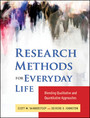 Research Methods for Everyday Life - Blending Qualitative and Quantitative Approaches