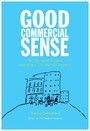 Good Commercial Sense - The Complete Guide to Investing in Commercial Property
