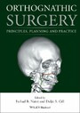 Orthognathic Surgery - Principles, Planning and Practice