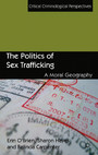 The Politics of Sex Trafficking - A Moral Geography