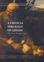A Critical Theology of Genesis - The Non-Absolute God