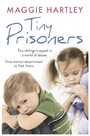Tiny Prisoners - Two siblings trapped in a world of abuse. One woman determined to free them.