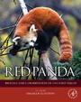 Red Panda - Biology and Conservation of the First Panda