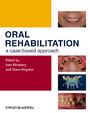 Oral Rehabilitation - A Case-Based Approach