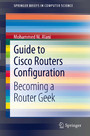 Guide to Cisco Routers Configuration - Becoming a Router Geek