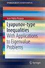 Lyapunov-type Inequalities - With Applications to Eigenvalue Problems