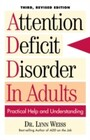 Attention Deficit Disorder In Adults - Practical Help and Understanding