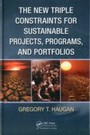 New Triple Constraints for Sustainable Projects, Programs, and Portfolios