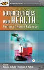 Nutraceuticals and Health - Review of Human Evidence