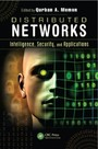 Distributed Networks - Intelligence, Security, and Applications
