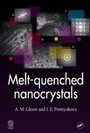 Melt-Quenched Nanocrystals