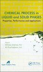 Chemical Process in Liquid and Solid Phase - Properties, Performance and Applications