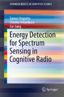 Energy Detection for Spectrum Sensing in Cognitive Radio