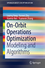 On-Orbit Operations Optimization - Modeling and Algorithms