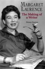 Margaret Laurence - The Making of a Writer