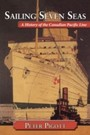 Sailing Seven Seas - A History of the Canadian Pacific Line