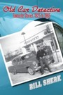 Old Car Detective - Favourite Stories, 1925 to 1965
