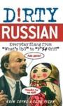 Dirty Russian - Everyday Slang from