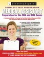 Medical Assistant Exam - Preparation for the CMA and RMA Exams
