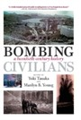 Bombing Civilians - A Twentieth-Century History