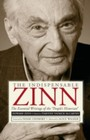 Indispensable Zinn - The Essential Writings of the