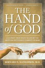 Hand of God - A Journey from Death to Life by the Abortion Doctor Who Changed His Mind