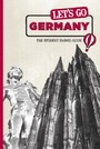 Let's Go Germany - The Student Travel Guide