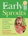 Early Sprouts - Cultivating Healthy Food Choices in Young Children