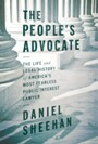 People's Advocate - The Life and Legal History of America's Most Fearless Public Interest Lawyer
