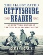 Illustrated Gettysburg Reader - An Eyewitness History of the Civil War's Greatest Battle