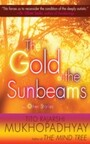 Gold of the Sunbeams - And Other Stories