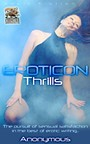 Eroticon Thrills - The pursuit of sensual satisfaction in the best of erotic writing