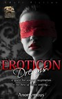 Eroticon Dreams - A quest for sensual inspiration from the best of erptoc writing