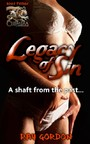 Legacy of Sin - A shaft from the past...