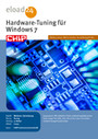 Hardware-Tuning für Windows 7