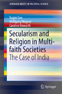 Secularism and Religion in Multi-faith Societies - The Case of India