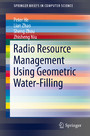 Radio Resource Management Using Geometric Water-Filling