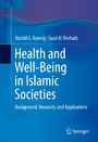 Health and Well-Being in Islamic Societies - Background, Research, and Applications