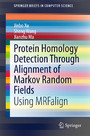 Protein Homology Detection Through Alignment of Markov Random Fields - Using MRFalign