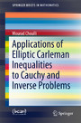 Applications of Elliptic Carleman Inequalities to Cauchy and Inverse Problems