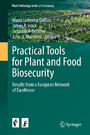 Practical Tools for Plant and Food Biosecurity - Results from a European Network of Excellence