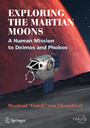 Exploring the Martian Moons - A Human Mission to Deimos and Phobos