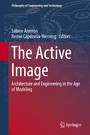 The Active Image - Architecture and Engineering in the Age of Modeling