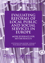 Evaluating Reforms of Local Public and Social Services in Europe - More Evidence for Better Results